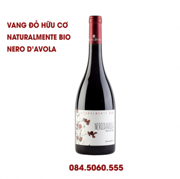 VANG ĐỎ NATURALMENTE BIO NERO D'AVOLA